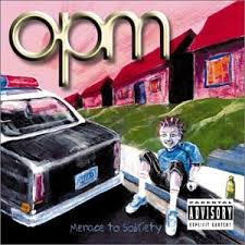 Opm Menace To Sobriety Albums,