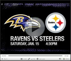 Just watch Steelers vs Ravens