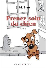 Prenez soin du chien - J.M Erre dans Policiers et thrillers 9782283021910