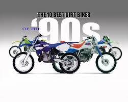 how to ride motocross bike dirt bike magazine 10 best dirt bikes of the u002790s