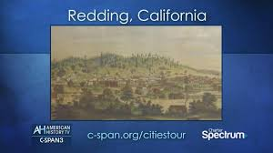 american history tv redding california may 7 2017 c span org