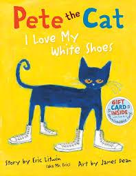 #20 Pete the Cat: I Love My