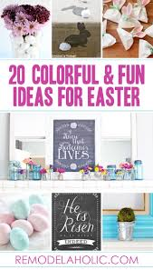 remodelaholic 25 colorful and fun ideas for easter