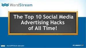 Top    Social Media Advertising Hacks Of All Time SlideShare