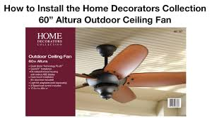 how to install the 60 in altura outdoor ceiling fan by home