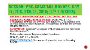agenda pre calculus honors day 92 tue jan 3 rd 9 weeks