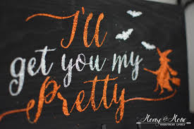 i u0027ll get you my pretty sign with free printable