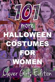 Girls Unique Halloween Costumes 101 Halloween Costumes Women Clever Girls Edition