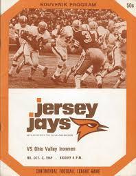 October 3, 1969 – Jersey Jays vs. Ohio Valley Ironmen at Fun While ... - JERJAY1969PROGRAM-Ironmen-10-3