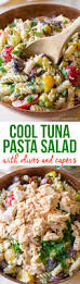 tuna pasta salad with olives and capers tuna pasta salads and