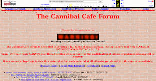 Horrifying Sites From The Dark World Of The Deep Web  Grabhouse FireShot Capture     The Cannibal C     http   web archive org web