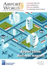 airport world issue 2 2013 by airport world issuu