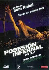 Evil Dead: Posesión infernal (1981)