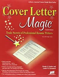 Cover Letter Magic   th Ed  Trade Secrets of Professional Resume Writers