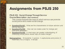 PSJS     Assignments Portfolio  see handout  Links theory with practice and provides a