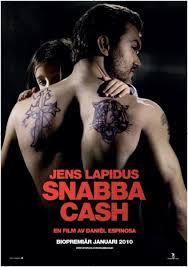 Snabba Cash / იოლი ფული