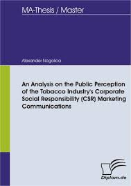 An Analysis on the Public Perception of the Tobacco Industry     s