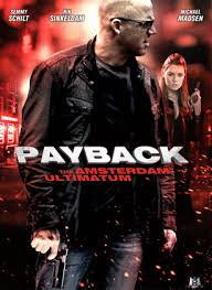 Payback : The Amsterdam Ultimatum film complet