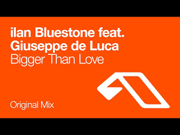Bigger Than Love (Bluestone)