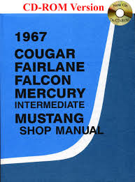 1967 cougar fairlane falcon mercury mustang shop manual ford