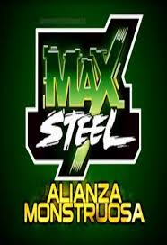 Max Steel Monstruos Alliance