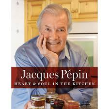 jacques pepin heart u0026 soul in the kitchen hardcover shop pbs org