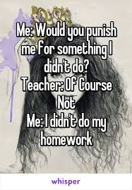ideas about Homework Humor on Pinterest   Teenager Posts     Pinterest       ideas about Homework Humor on Pinterest   Teenager Posts  Funny Teenager Posts and My Life