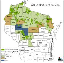 Wisconsin Map With Counties by Forest Certification Wisconsin County Forest Association