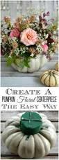thanksgiving centerpieces best 25 thanksgiving flowers ideas only on pinterest orange