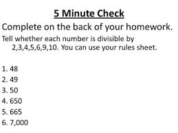 Divisibility Rules  Common Core Strand    EE   Student Friendly     SlidePlayer   Minute Check Complete on the back of your homework  Tell whether each number is