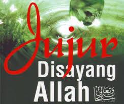 Pengertian dan Hakikat Jujur Menurut Islam