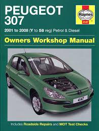 peugeot 307 repair manual haynes manual service manual workshop