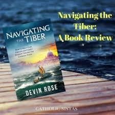 Apologetics Archives   Catholic Sistas Navigating the Tiber  A Book Review