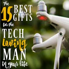 Techy Gifts by 15 Best Gifts For The Tech Loving Man In Your Life Mba Sahm