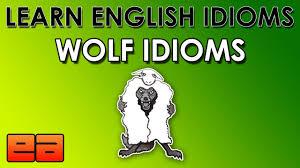 wolf idioms learn english idioms animal idioms 3
