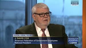 David Cox by Washington Journal J David Cox Discusses Federal Hiring Freeze C