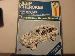 haynes jeep cherokee 1984 thru 1999 haynes automotive repair