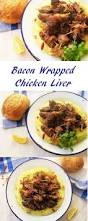 bacon wrapped chicken liver 2pots2cook