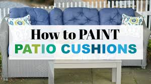 Paint Patio Umbrella by How To Paint Patio Cushions Youtube