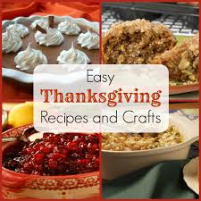 prepare ahead thanksgiving dinner celebrate thanksgiving with kids 14 easy thanksgiving recipes and