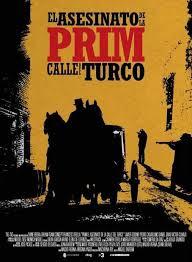 Prim, el asesinato de la calle del Turco ()