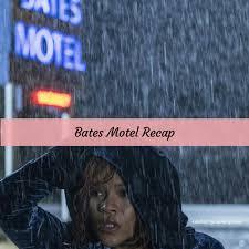Bates Motel Recap          Season   Episode    quot Dreams Die First     Bates Motel Recap          Season   Episode    quot Dreams Die