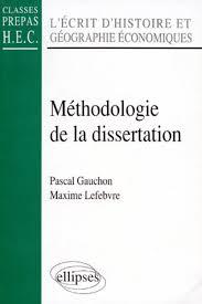 M  thodologie de la dissertation   L       crit d     histoire et g  ographie   conomiques  classes