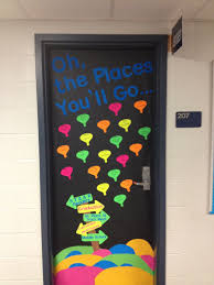 oh the places you u0027ll go door decoration for older students