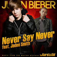Justin Bieber   Never Say Never (feat. Jaden Smith) 2010