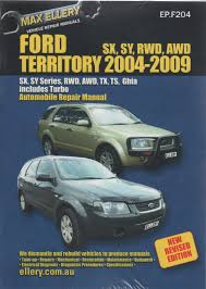 ford territory repair manual ellery 2004 2007 new workshop car