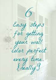 New Wall Design by Ugh I My New Wall Colors Six Easy Steps For Getting It