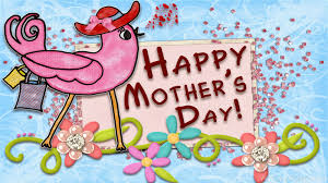Mother Day Quotes by Mothers Day Quotes 2017 Happy Mothers Day Happy Mothers Day
