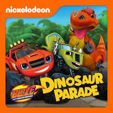 blaze monster machines dinosaur parade itunes