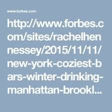 New York     s    Coziest Bars for Surviving Winter Pinterest     The world s catalog of ideas